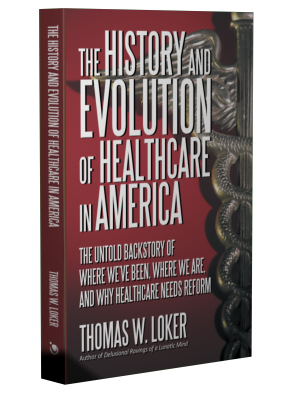 History and Evolution of Healthcare in America